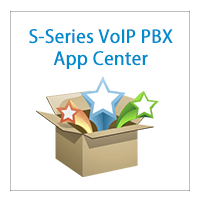 Power Your Communication With Apps In S-Series VoIP PBX (Updated)