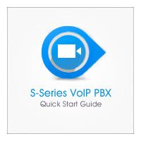 S-Series PBX Quick Start Guide