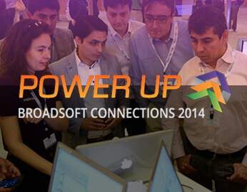 power up BroadSoft Connections 2014