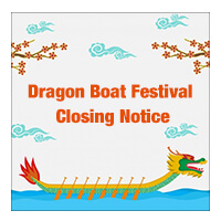 Dragon Boat Festival Closing Notice