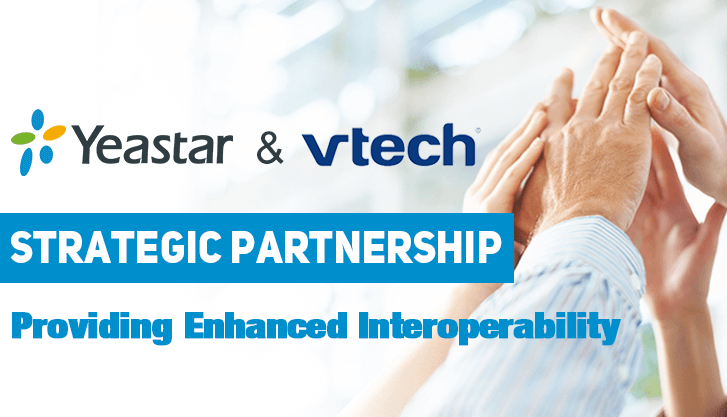 Yeastar and VTech Enter a Strategic Partnership