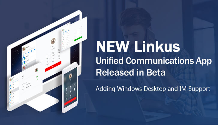 New Linkus Unified Communications App Released in Beta
