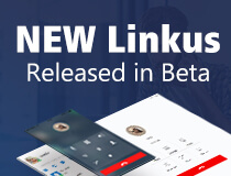 New Linkus Released in Beta