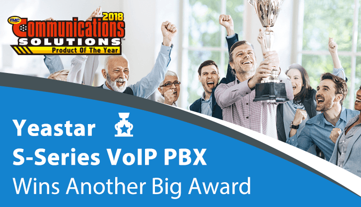 TMC Names Yeastar a 2018 Communications Solutions Products of the Year Award Winner