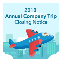 2018 Annual Company Trip Closing Notice