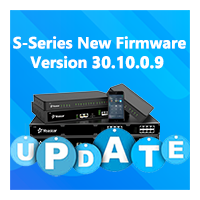 S-Series New Firmware Version 30.10.0.9—For Better User Experience