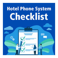 2019 Checklist Before Upgrading Your Hotel Phone System