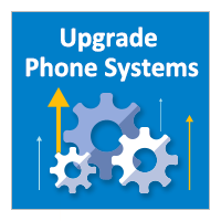 Upgrade Phone Systems