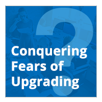 Fears Of Upgrading