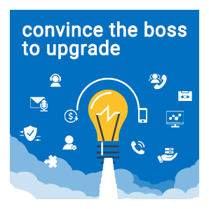 How To Convince Your Boss To Upgrade Your Legacy Phone System
