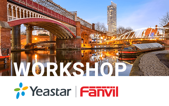 Fanvil & Yeastar Workshop event