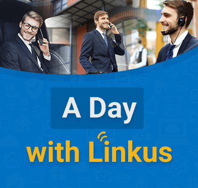 A Day in the Life of an Agile Worker with Linkus