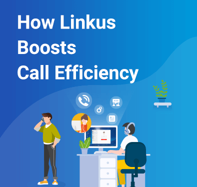 HowLinkus UC Softphone Improve Call Effiency in different scenarios