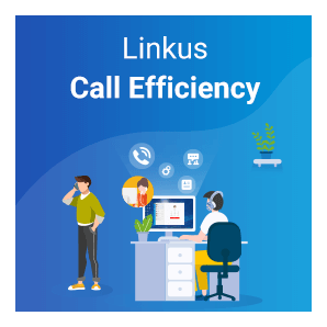 How Linkus Improves Call Efficiency